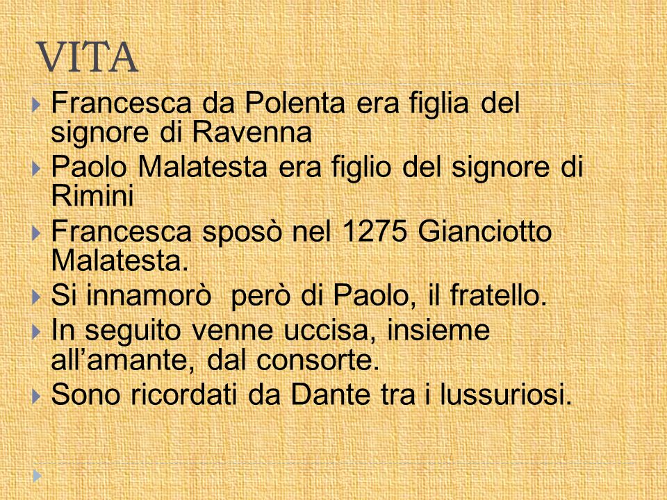 VITA Francesca da Polenta era figlia del signore di Ravenna
