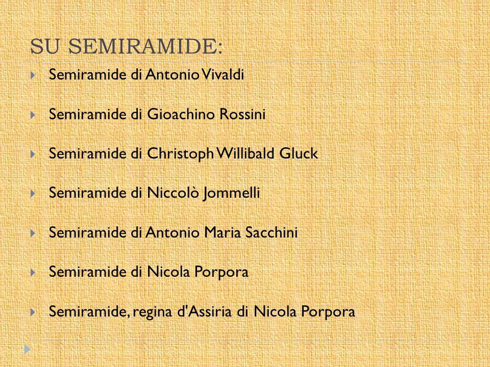 SU SEMIRAMIDE: Semiramide di Antonio Vivaldi