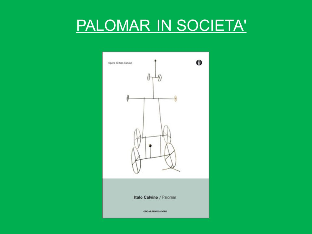 PALOMAR IN SOCIETA