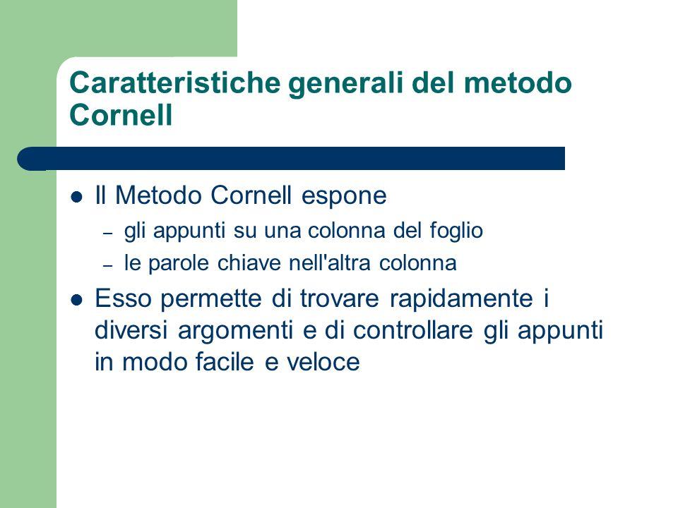 Caratteristiche generali del metodo Cornell