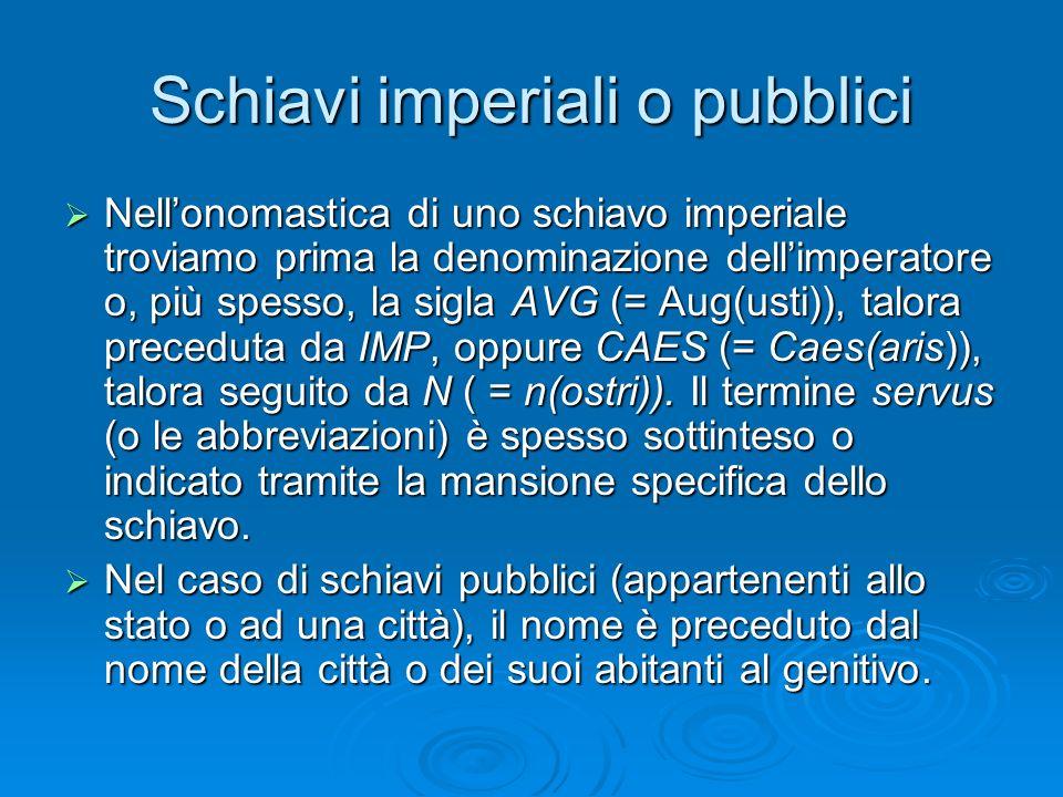 Schiavi imperiali o pubblici