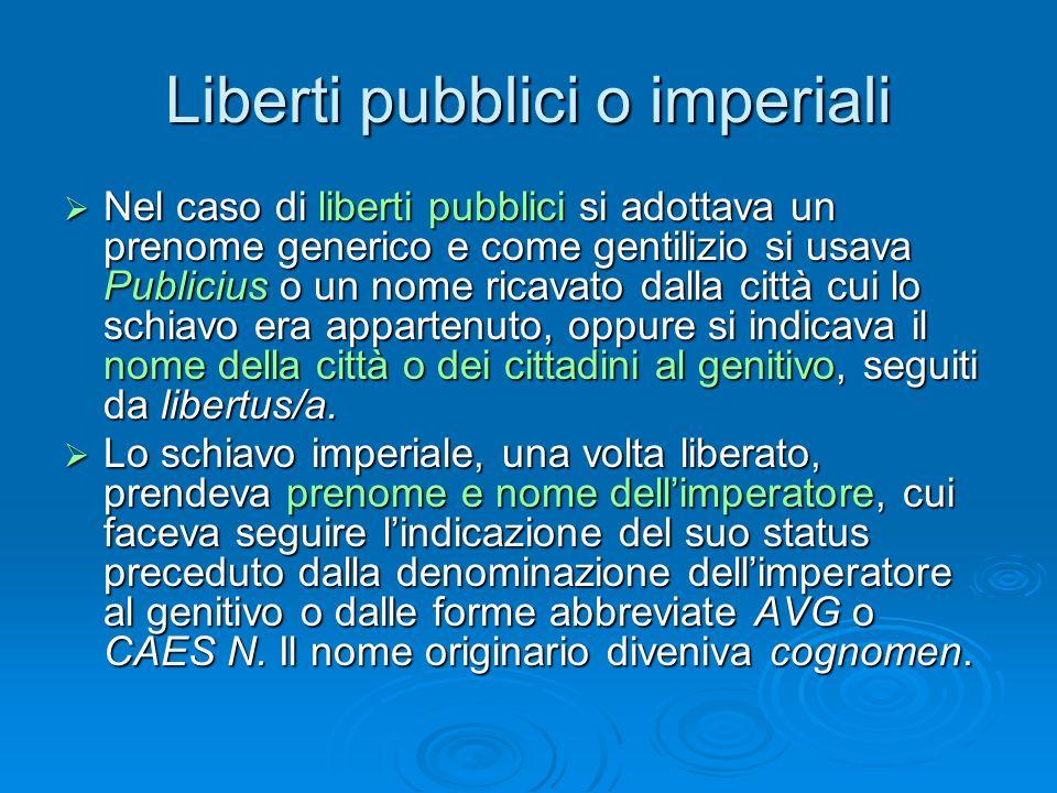 Liberti pubblici o imperiali