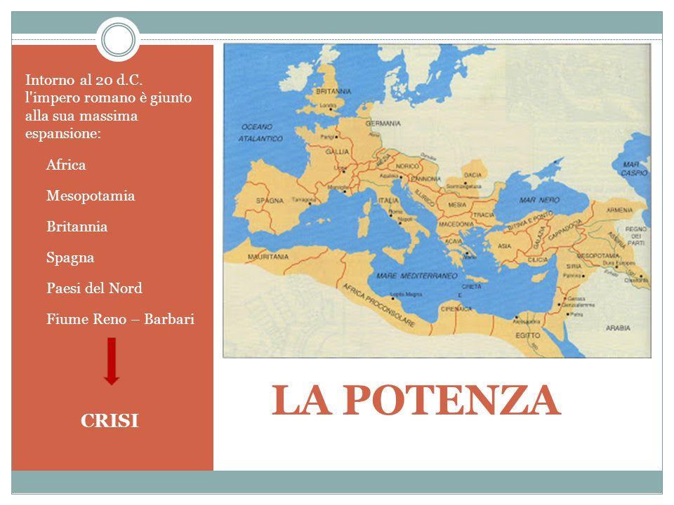 Intorno al 20 d.C. l impero romano è giunto alla sua massima espansione: