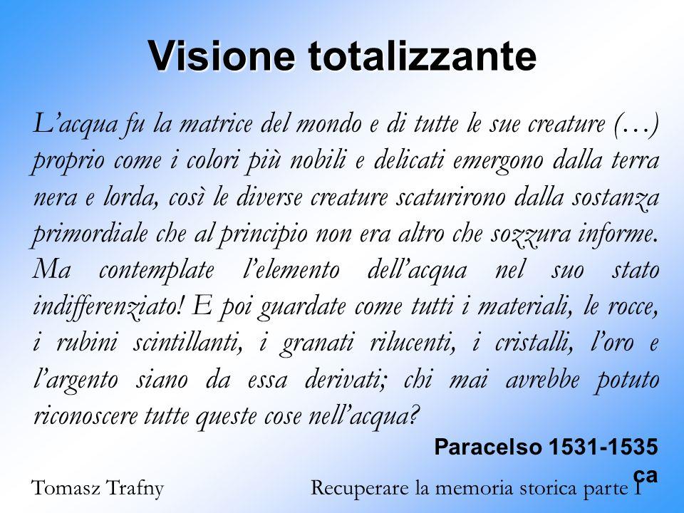 Visione totalizzante Paracelso 1531-1535 ca