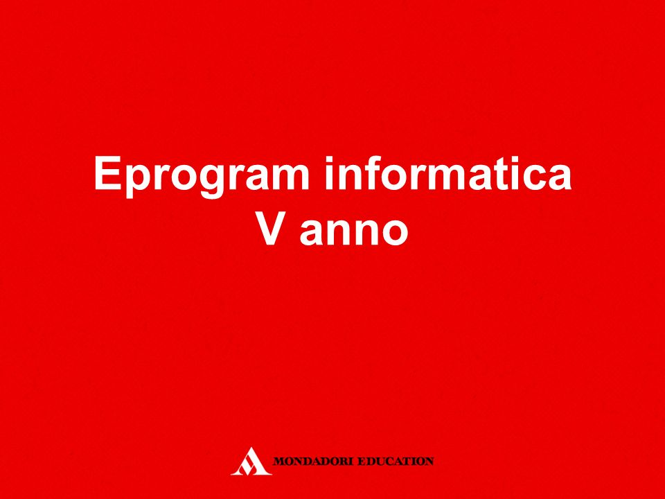 Eprogram informatica V anno