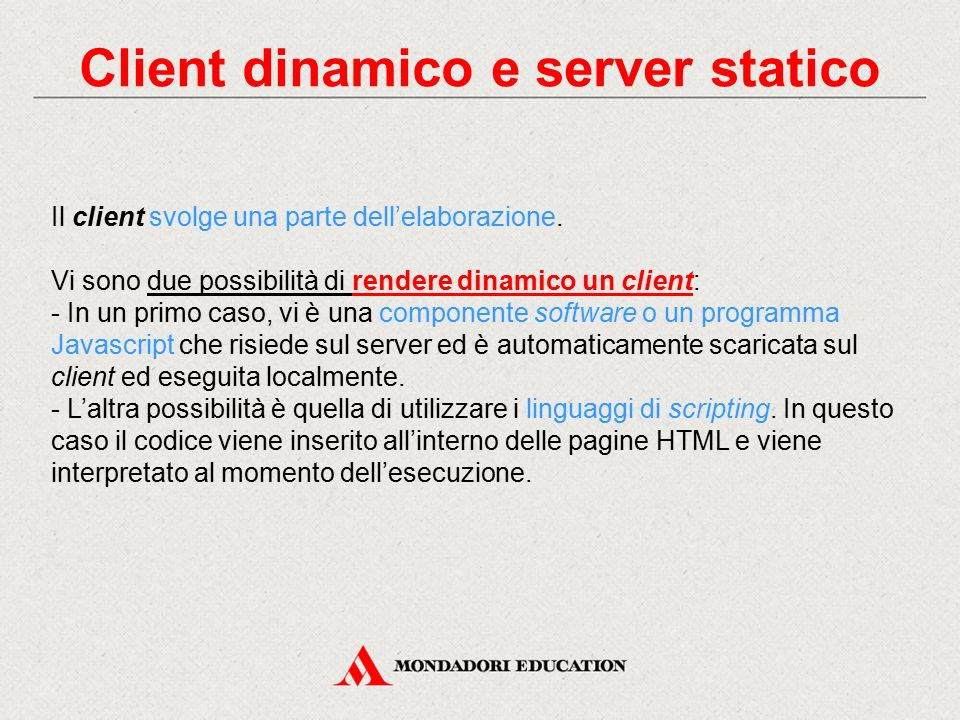 Client dinamico e server statico