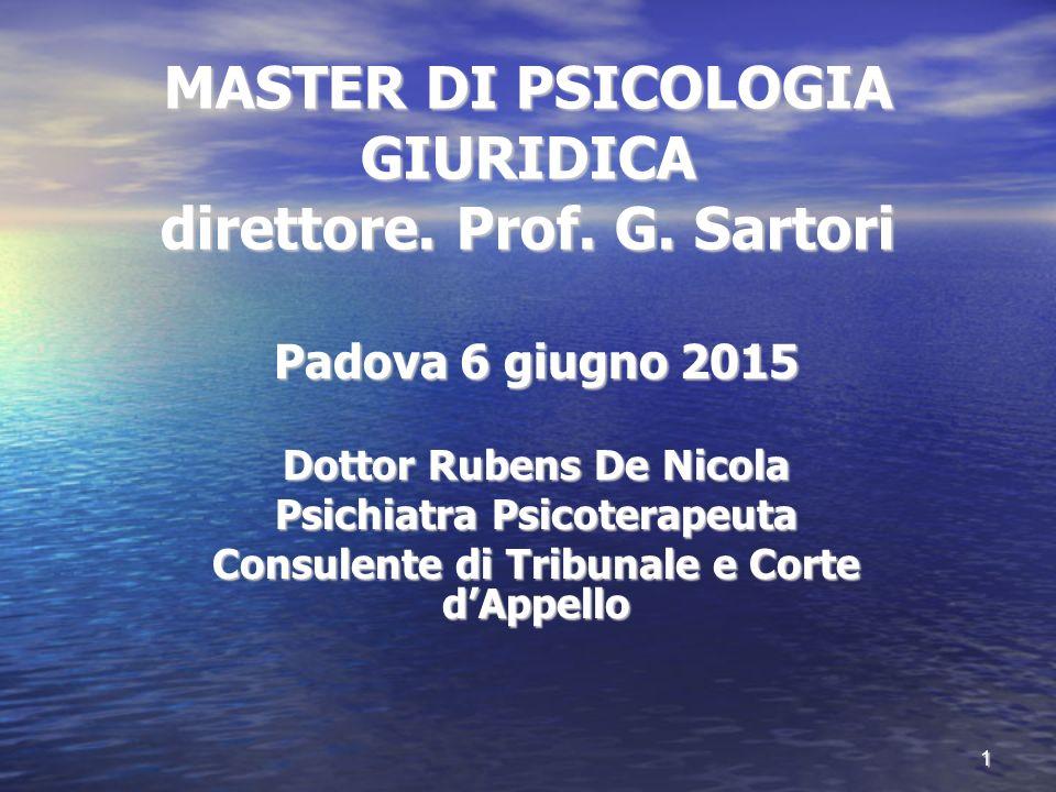 MASTER DI PSICOLOGIA GIURIDICA direttore. Prof. G. Sartori