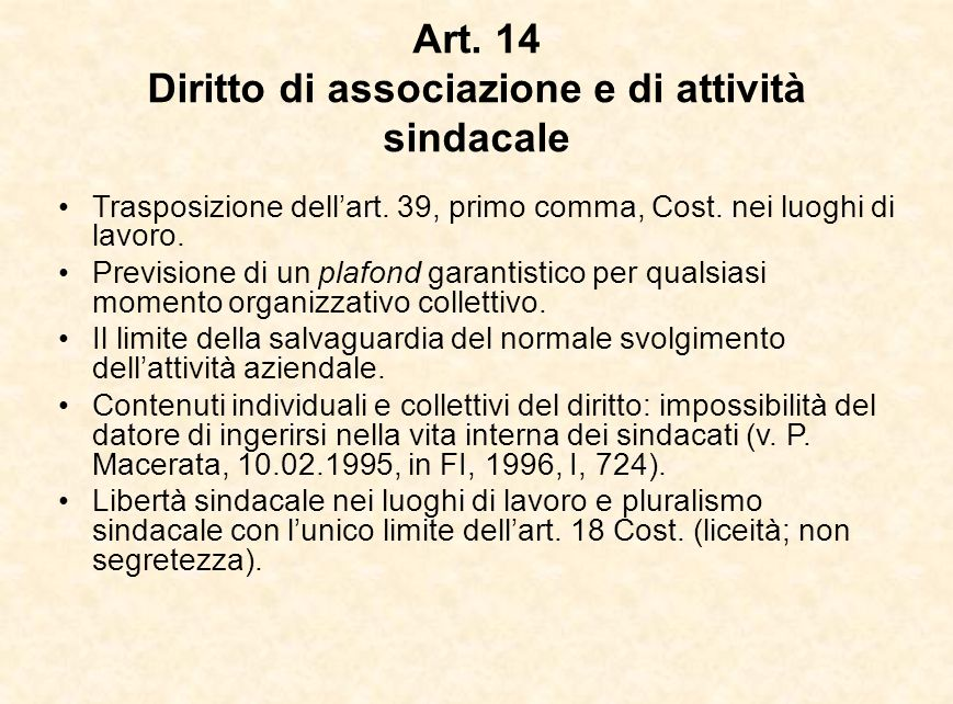 Art. 14 Diritto di associazione e di attività sindacale