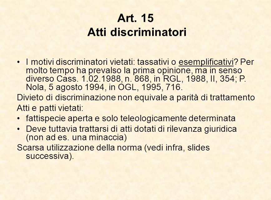 Art. 15 Atti discriminatori