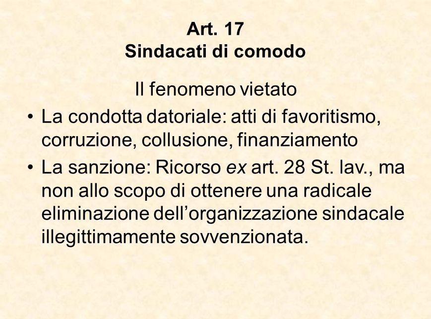 Art. 17 Sindacati di comodo