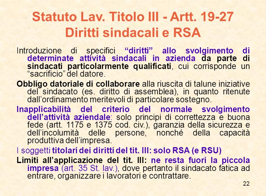 Statuto Lav. Titolo III - Artt. 19-27 Diritti sindacali e RSA
