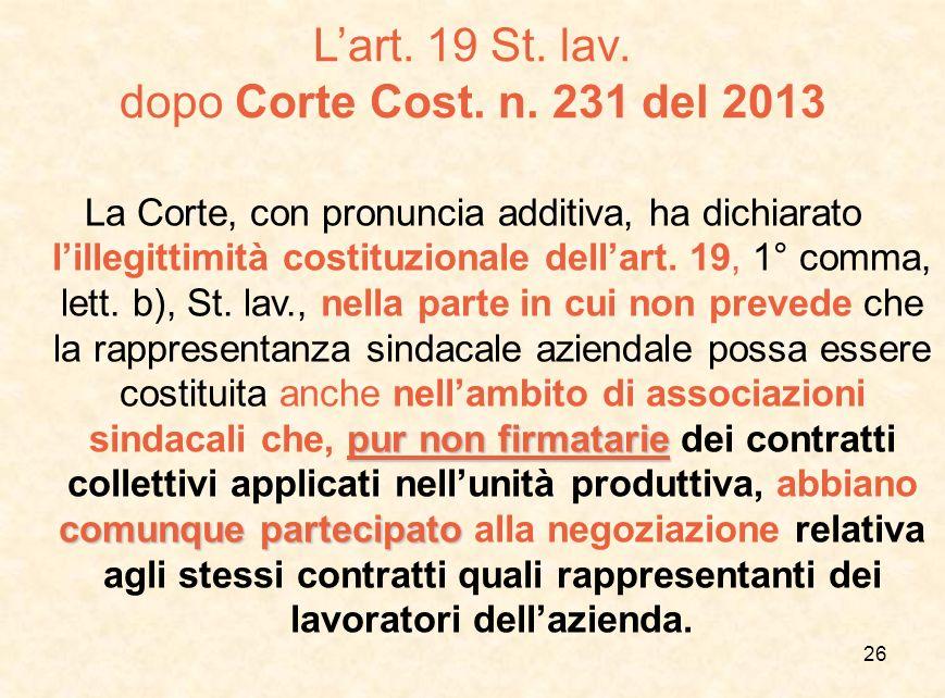 L'art. 19 St. lav. dopo Corte Cost. n. 231 del 2013