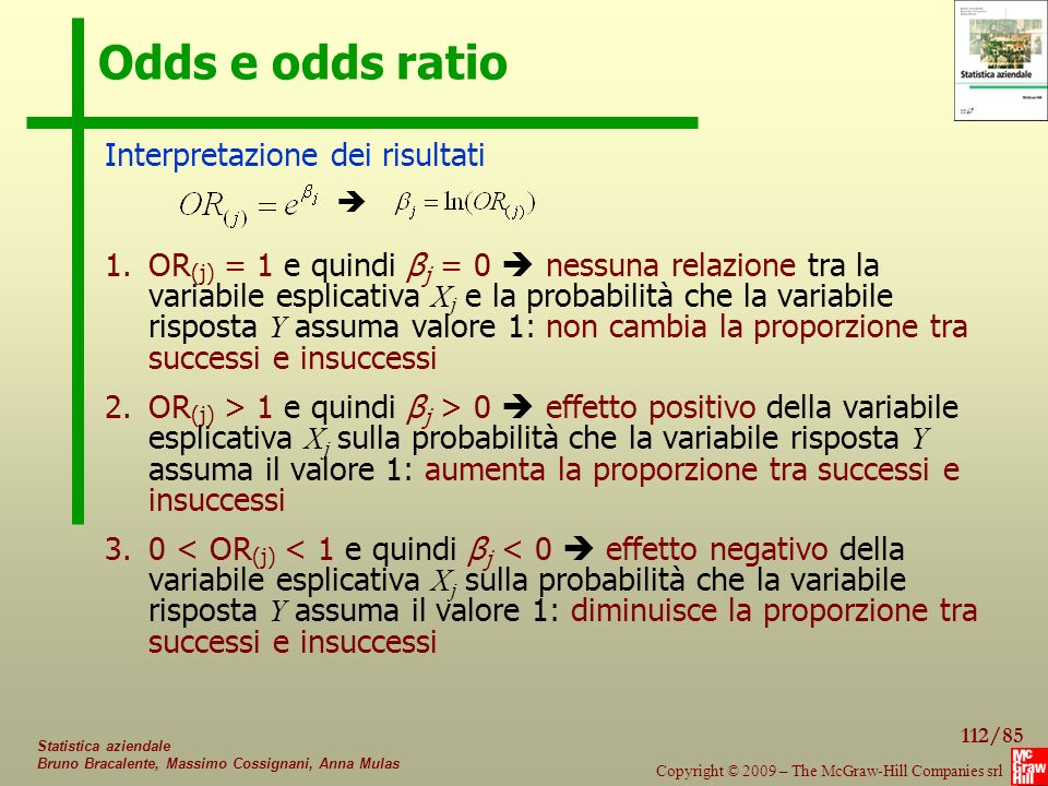Odds e odds ratio Interpretazione dei risultati