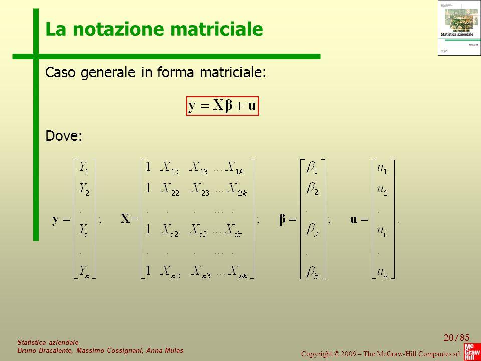 La notazione matriciale