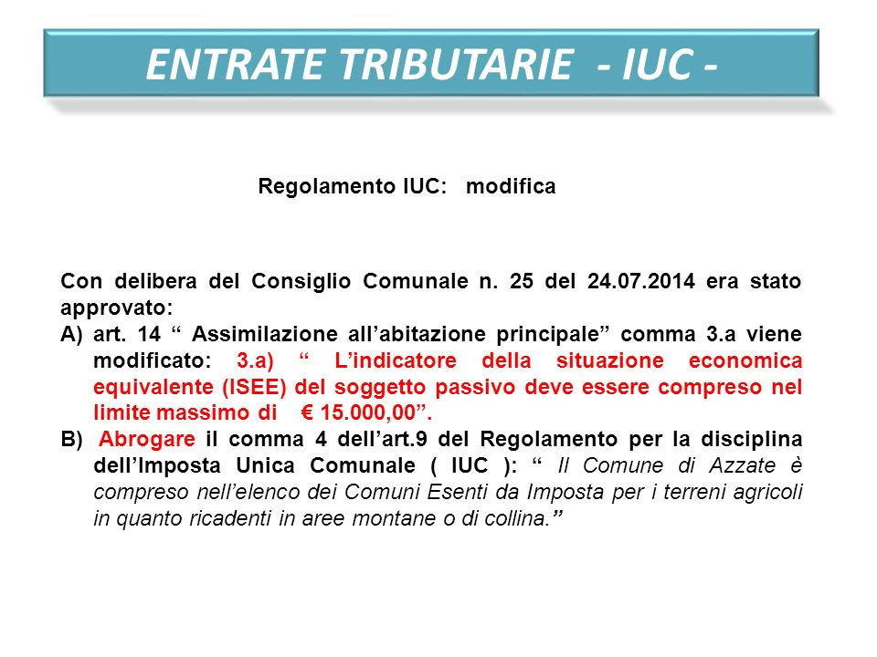 ENTRATE TRIBUTARIE - IUC -