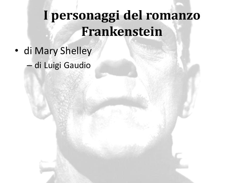I personaggi del romanzo Frankenstein