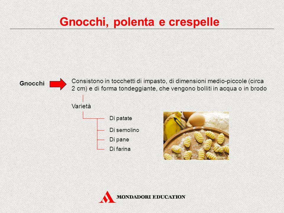 Gnocchi, polenta e crespelle