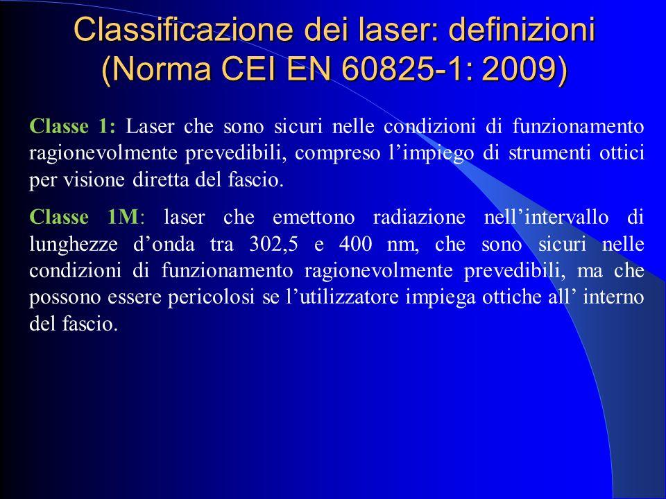 Classificazione dei laser: definizioni (Norma CEI EN 60825-1: 2009)