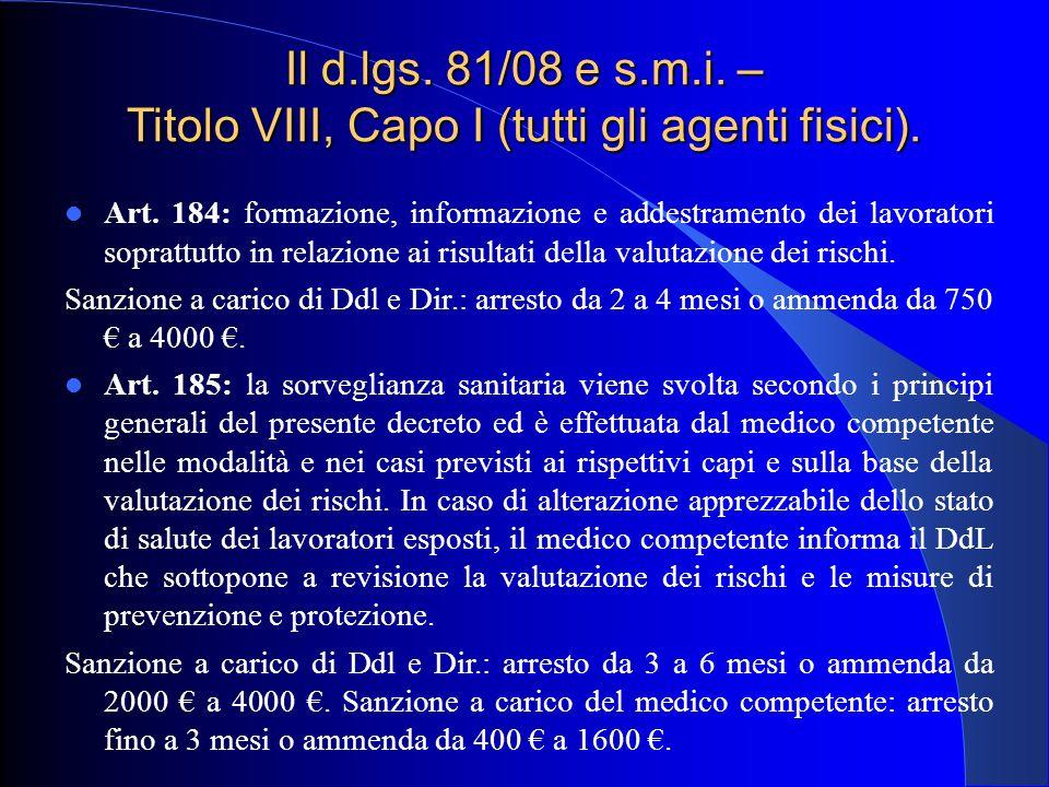 Il d.lgs. 81/08 e s.m.i. – Titolo VIII, Capo I (tutti gli agenti fisici).