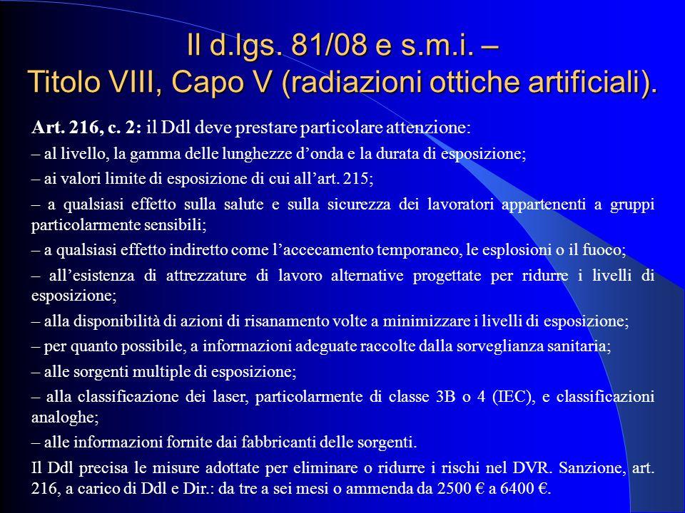 Il d.lgs. 81/08 e s.m.i. – Titolo VIII, Capo V (radiazioni ottiche artificiali).