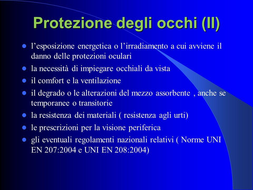 Protezione degli occhi (II)