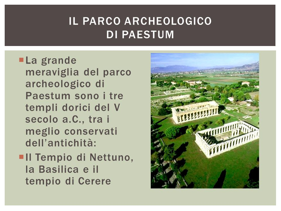 Il parco archeologico di Paestum