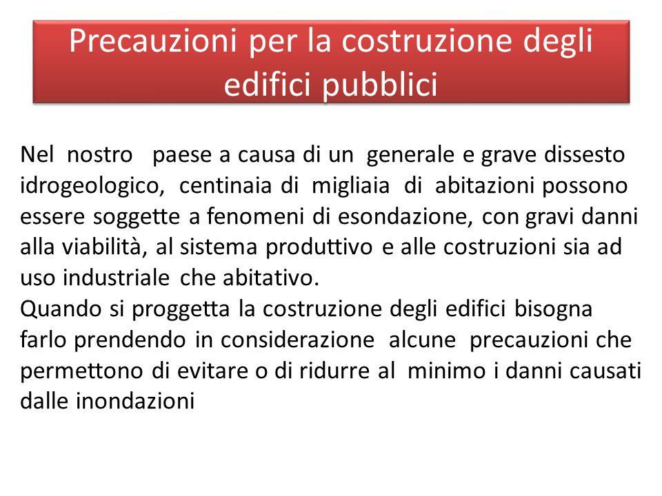 Precauzioni per la costruzione degli edifici pubblici