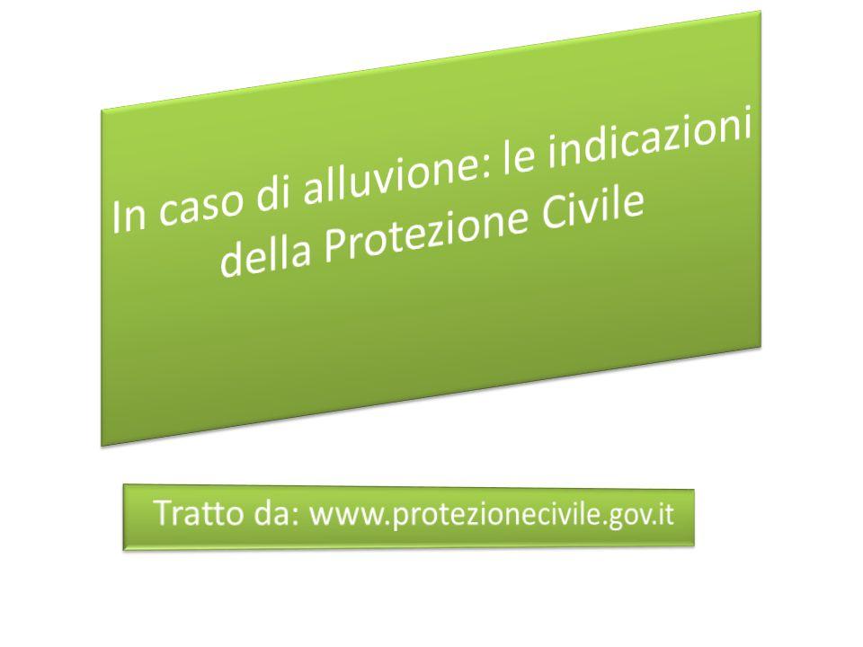 In caso di alluvione: le indicazioni della Protezione Civile