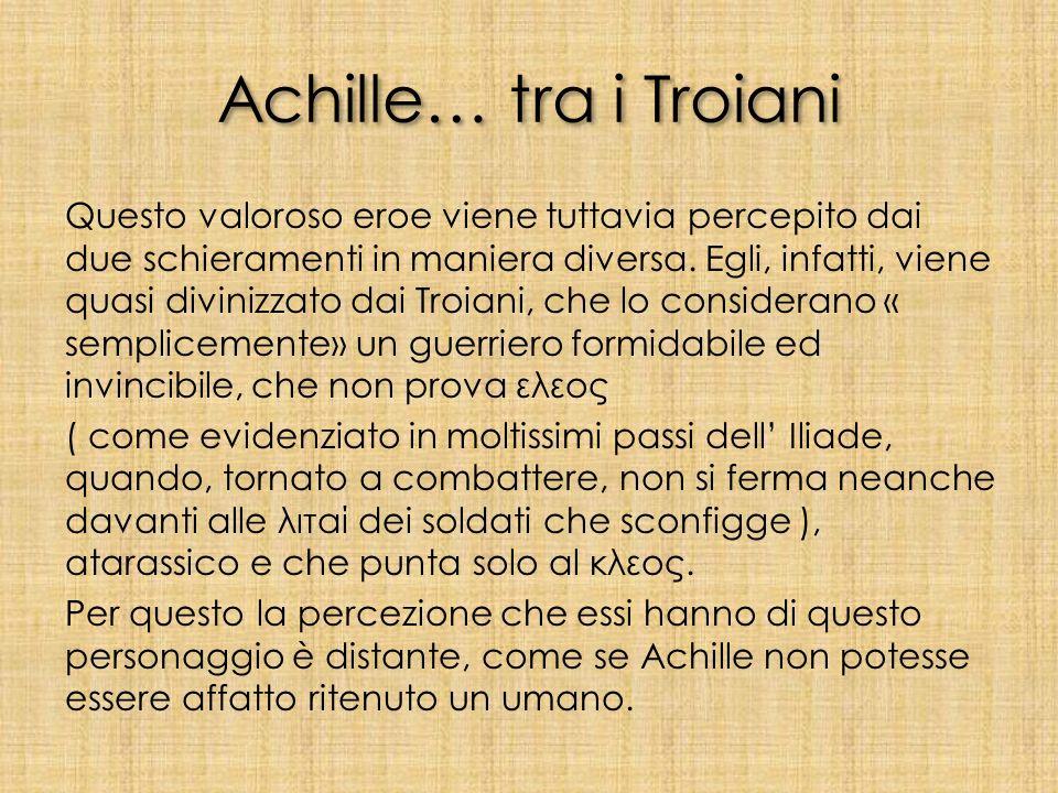 Achille… tra i Troiani