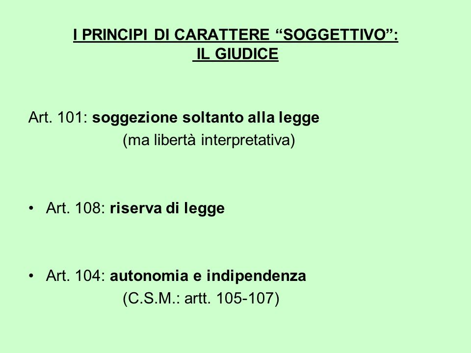 I PRINCIPI DI CARATTERE SOGGETTIVO : IL GIUDICE