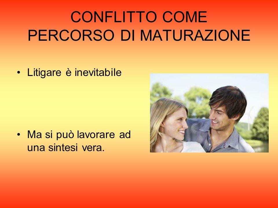CONFLITTO COME PERCORSO DI MATURAZIONE