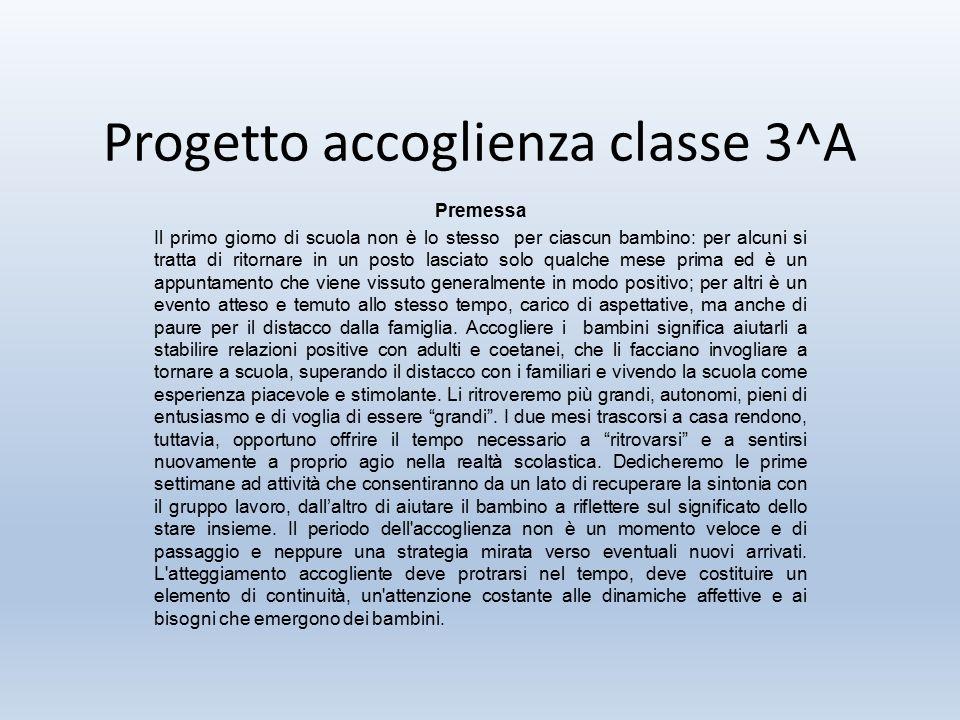 Progetto accoglienza classe 3^A