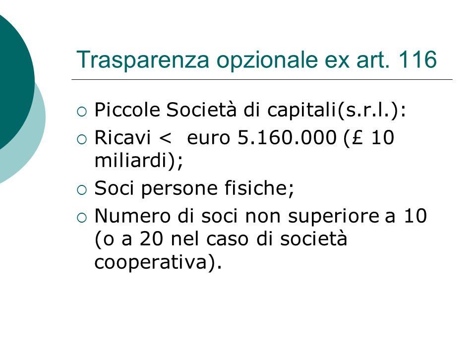 Trasparenza opzionale ex art. 116