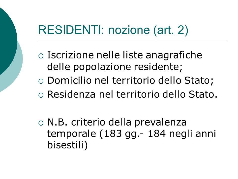 RESIDENTI: nozione (art. 2)