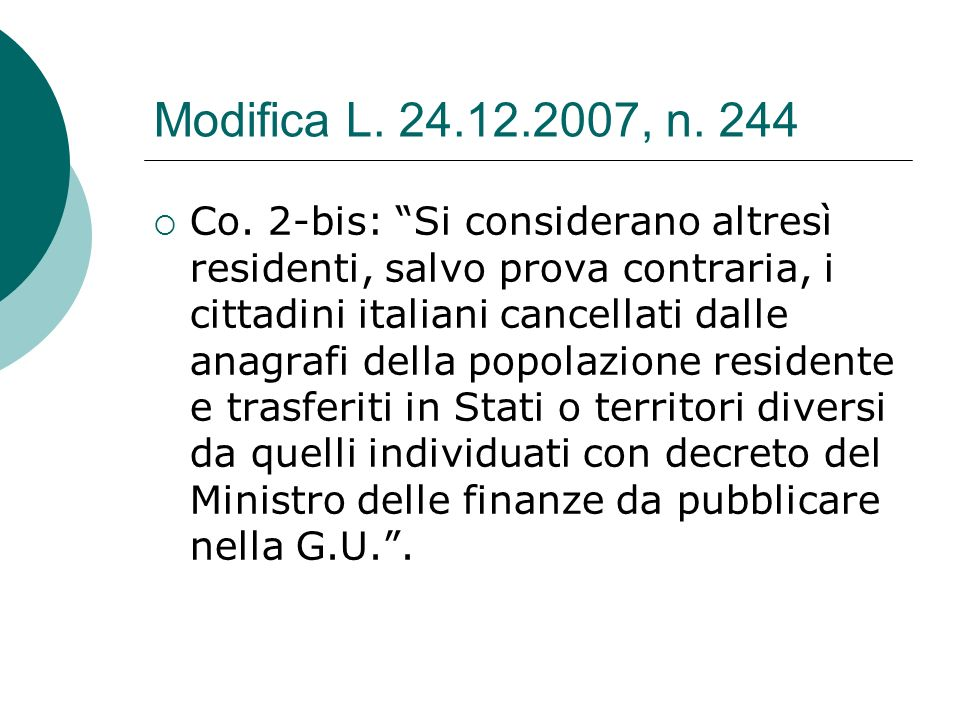 Modifica L. 24.12.2007, n. 244