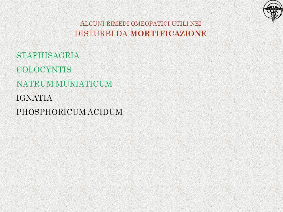 Alcuni rimedi omeopatici utili nei disturbi da mortificazione