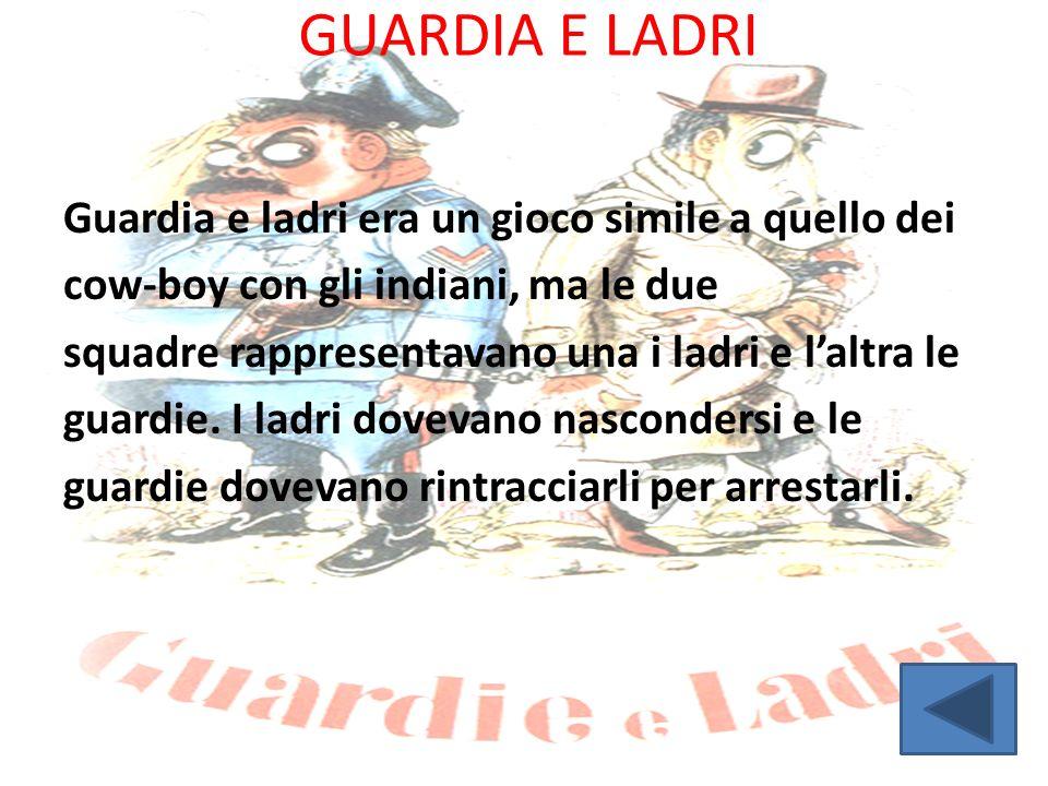 GUARDIA E LADRI