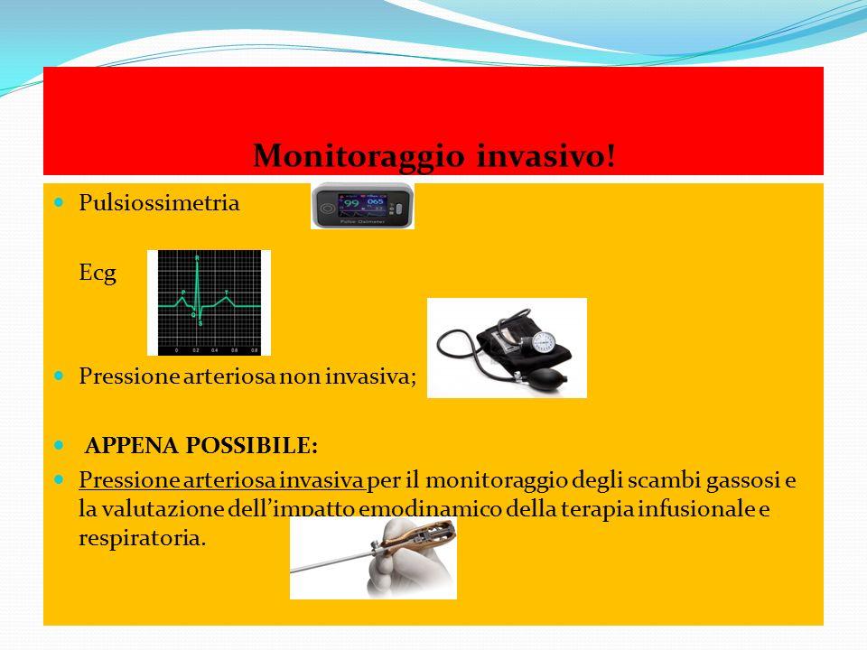 Monitoraggio invasivo!
