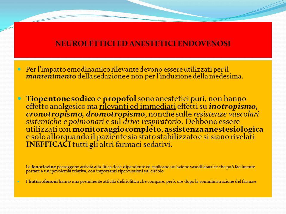 NEUROLETTICI ED ANESTETICI ENDOVENOSI