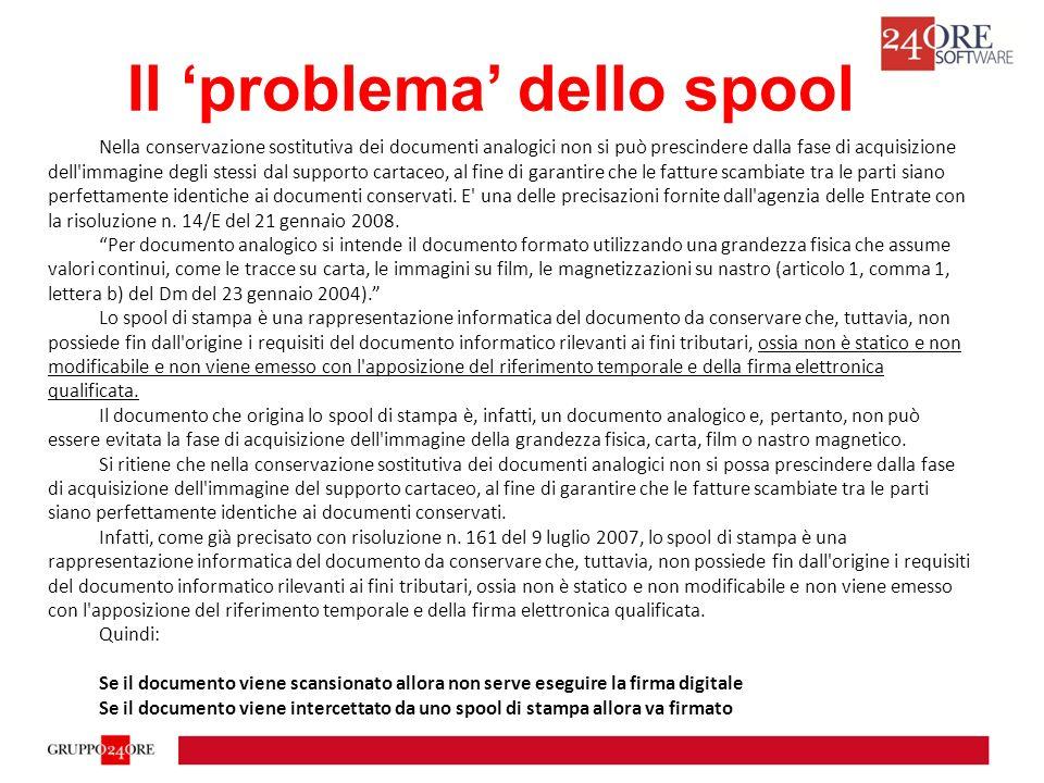 Il 'problema' dello spool