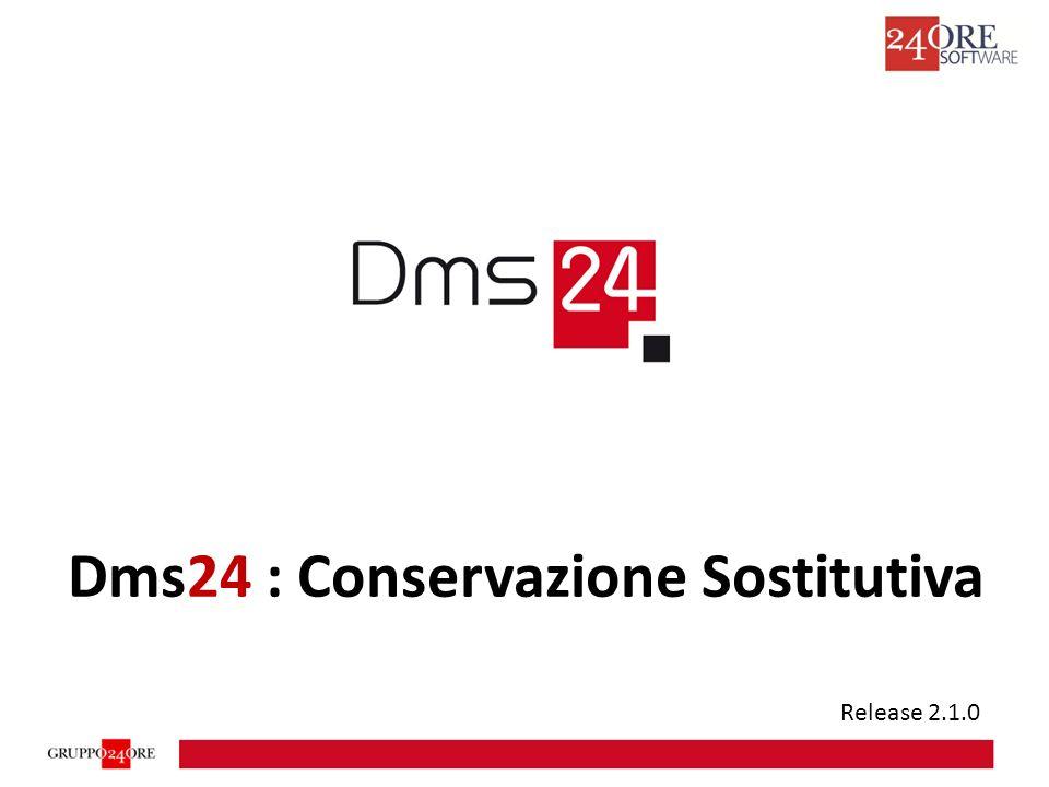 Dms24 : Conservazione Sostitutiva