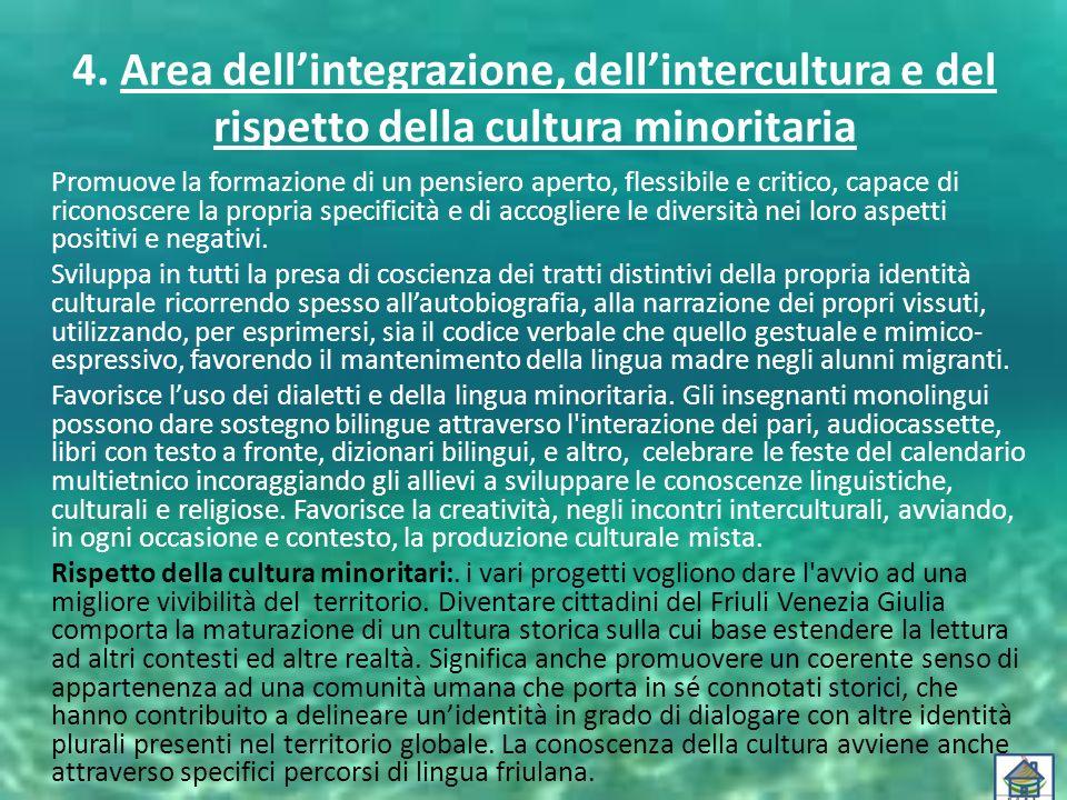 4. Area dell'integrazione, dell'intercultura e del rispetto della cultura minoritaria