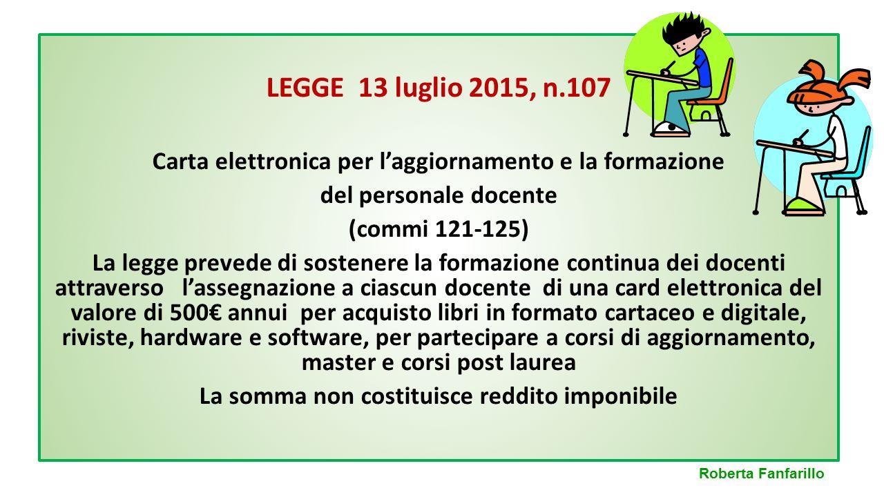 LEGGE 13 luglio 2015, n.107 Carta elettronica per l'aggiornamento e la formazione. del personale docente.
