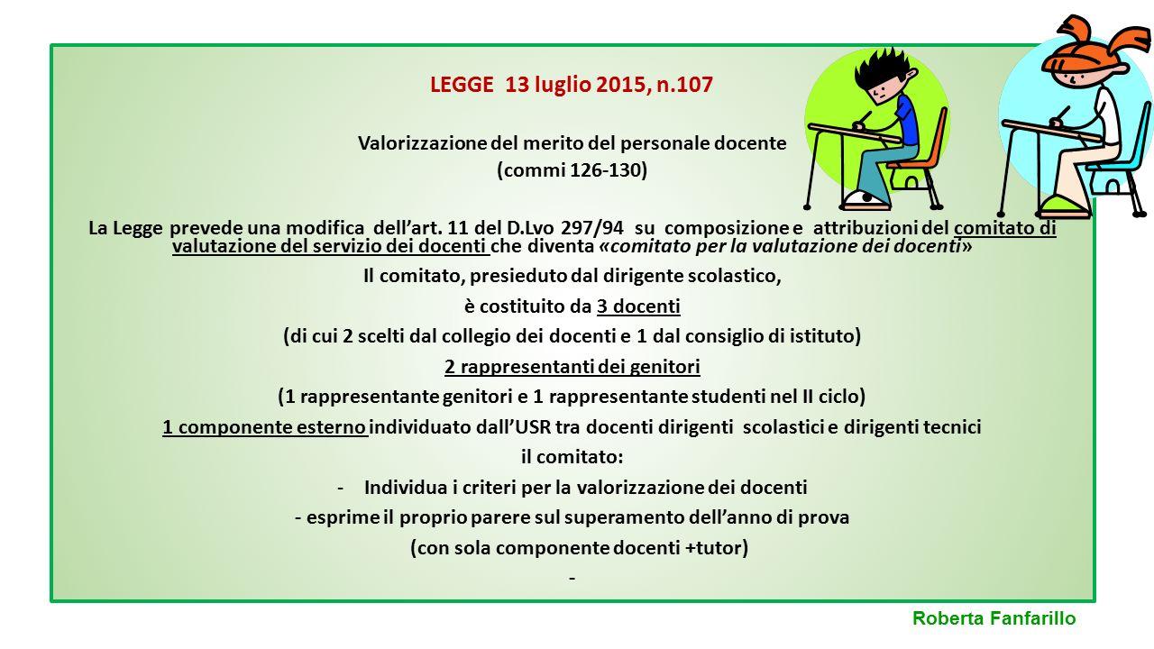 LEGGE 13 luglio 2015, n.107 Valorizzazione del merito del personale docente. (commi 126-130)