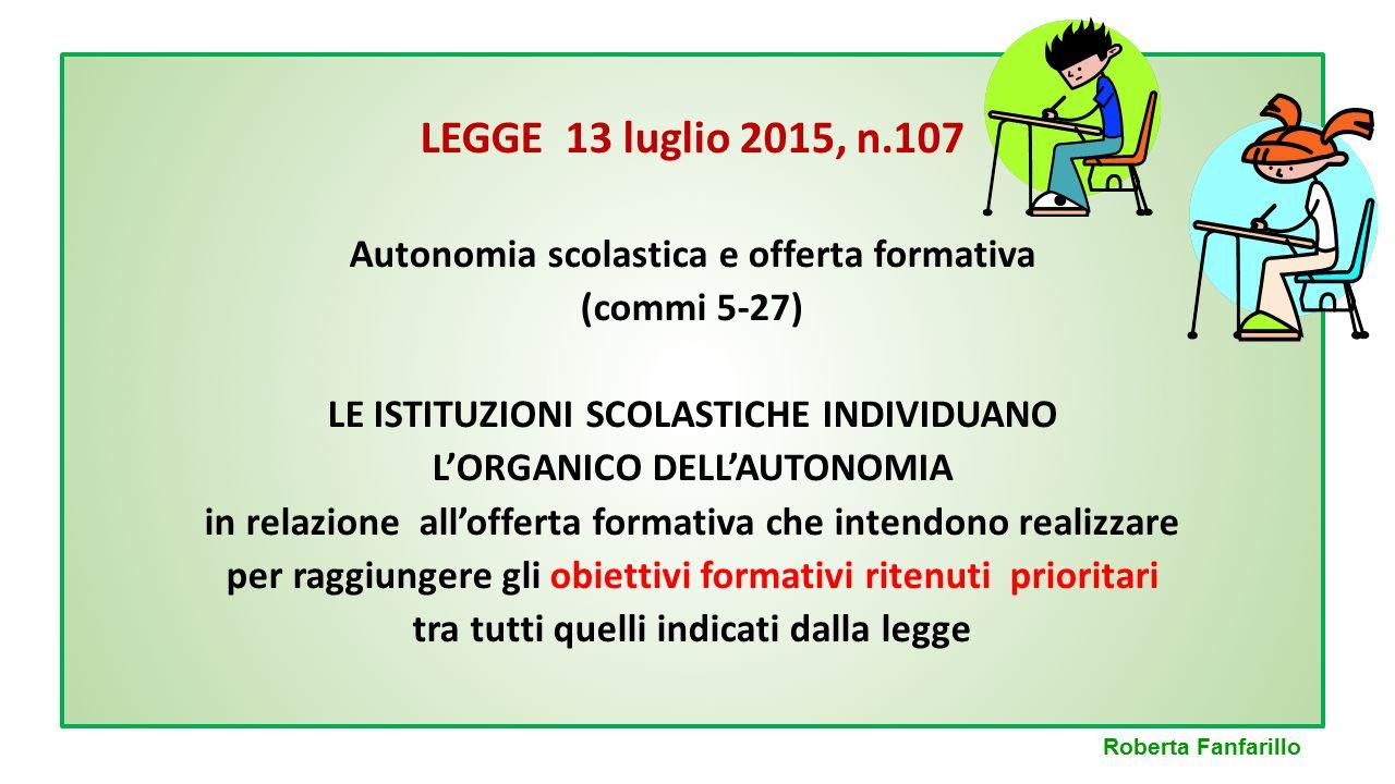 LEGGE 13 luglio 2015, n.107 Autonomia scolastica e offerta formativa