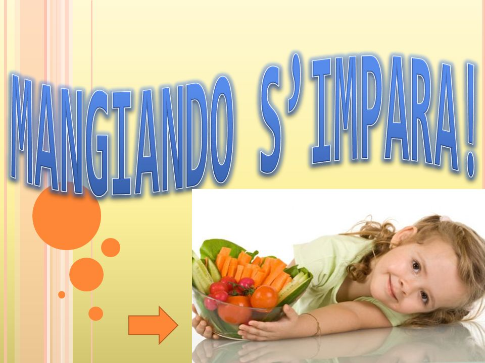 MANGIANDO S'IMPARA!