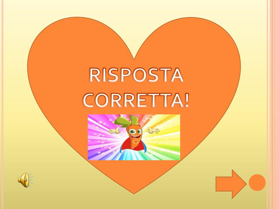 RISPOSTA CORRETTA!