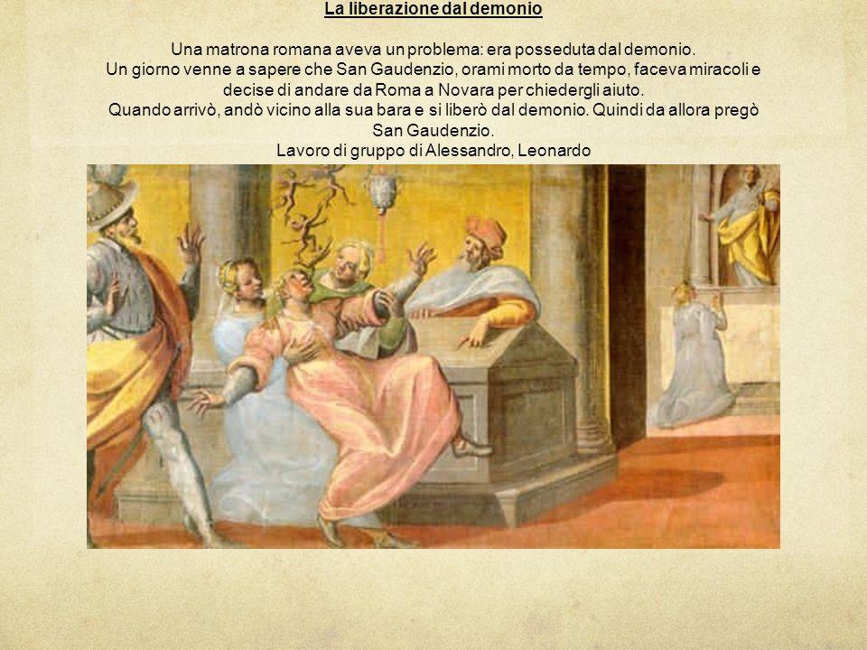 La liberazione dal demonio Una matrona romana aveva un problema: era posseduta dal demonio.
