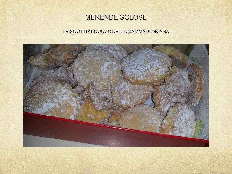MERENDE GOLOSE I BISCOTTI AL COCCO DELLA MAMMA DI ORIANA