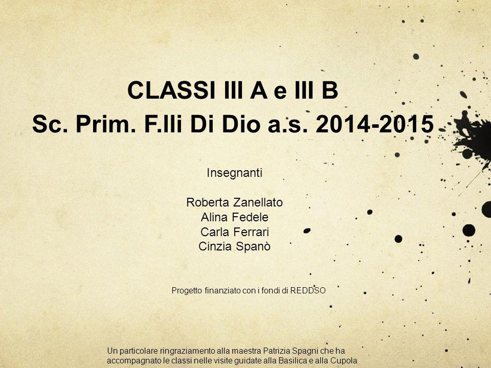 CLASSI III A e III B Sc. Prim. F.lli Di Dio a.s. 2014-2015